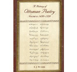 A History of Ottoman Poetry Volume II: 1450 – 1520