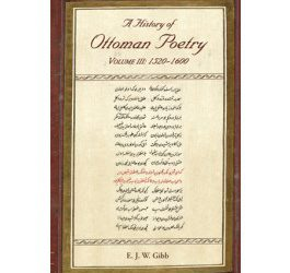 A History of Ottoman Poetry Volume III: 1520 – 1600