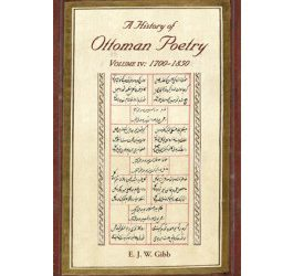 A History of Ottoman Poetry Volume IV: 1700 – 1850