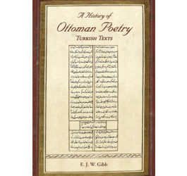 A History of Ottoman Poetry Volume VI: Turkish Texts