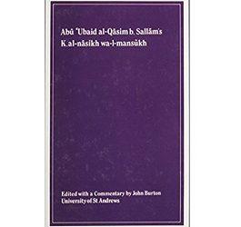 Kitab al-nasikh wa-l-mansukh of Abu 'Ubaid al-Qasim b. Sallam