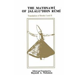 The Mathnawí of Jaláluʾddín Rúmí: Volume 2, English Text