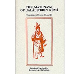 The Mathnawí of Jaláluʾddín Rúmí: Volume 4, English Text