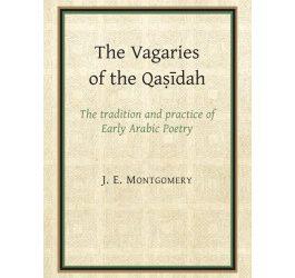 The Vagaries of the Qasidah