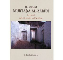 The World of Murtada al-Zabidi