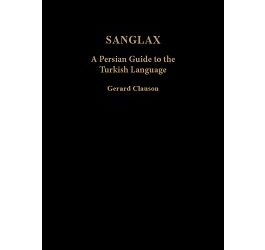 Sanglax: A Persian Guide to the Turkish Language